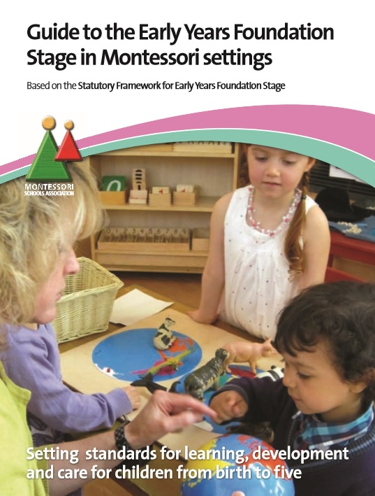 Guide to the Early Years Foundation Stage in Montessori Settings